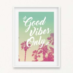 Good Vibes Only Quote Wall Art