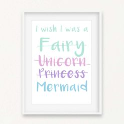 I wish I was a Mermaid Wall Art Print