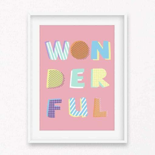 Wonderful Wall Art Print