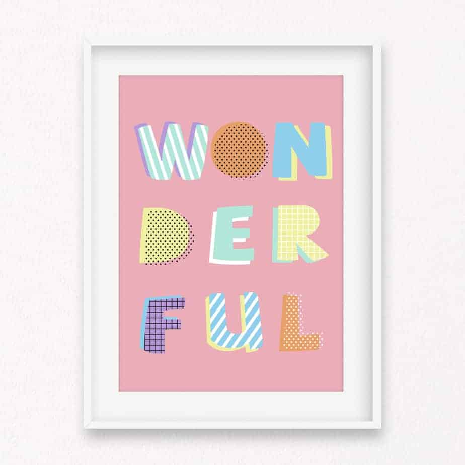 Wonderful Wall Art Print