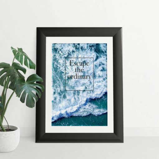 Escape the Ordinary Quote Wall Art Print