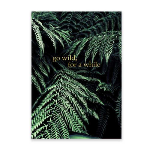 Go Wild for a While Quote Wall Art Print