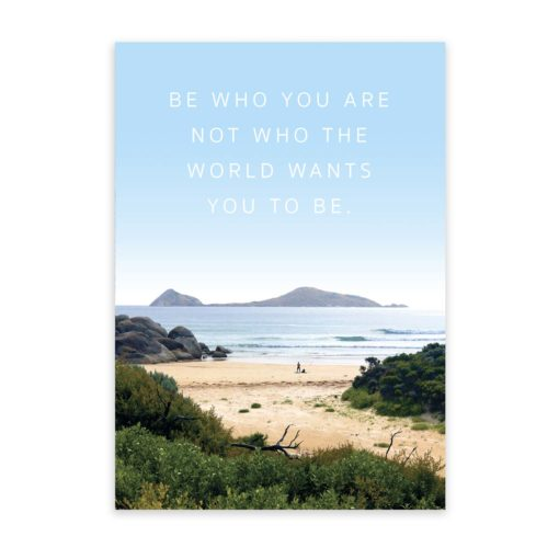 Be who you are Quote Wall Art Print